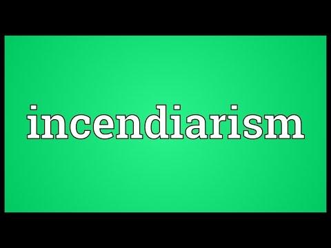 Header of incendiarism