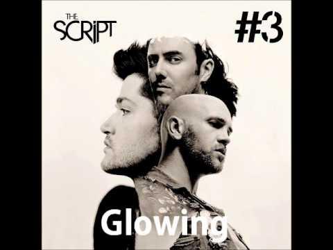 Glowing - The Script