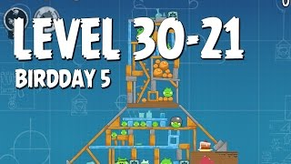 Angry Birds BirdDay 5 Level 30-21 Walkthrough | 3-Stars