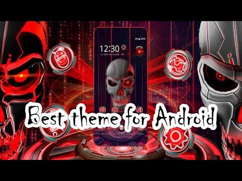 Top Android Themes To Try In 2019 - You Will Love It!