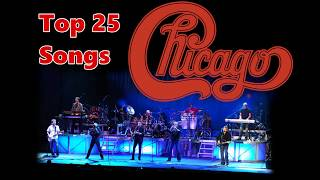 Top 10 Chicago Songs (25 Songs) Greatest Hits (Peter Cetera)