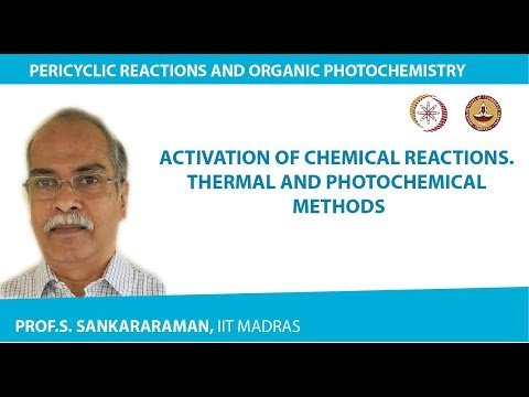 Activation of chemical reactions. Thermal and photochemical methods