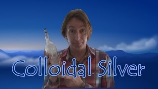 Colloidal Silver   A Life Saving Antibiotic     Heal Yourself Therapies