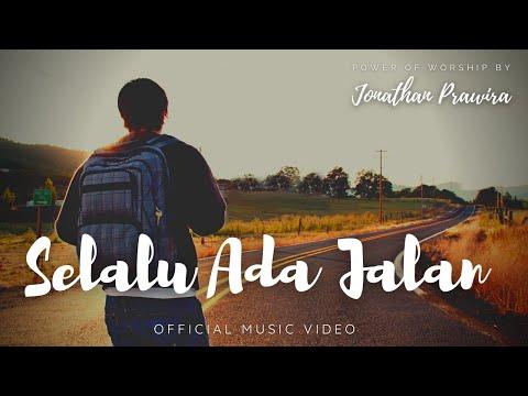 Download lagu Mp3 SELALU ADA JALAN - Jonathan Prawira & Power Of Worship gratis