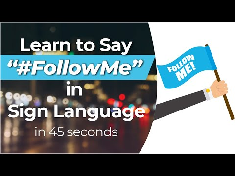 """How to Sign """"#FOLLOW ME"""" in Sign Language?"""