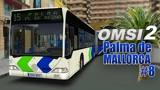 OMSI 2: MALLORCA #8: Mit dem CITARO 1 Gelenkbus in Palma de Mallorca! Bäume auf der Straße!