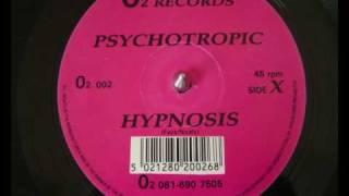 Psychotropic - Hypnosis
