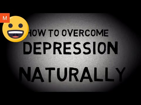 HOW TO CURE DEPRESSION AND ANXIETY NATURALLY WITHOUT MEDICATION IN 2020