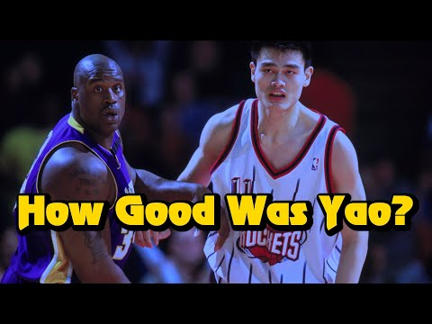 How GOOD Was Yao Ming Actually?