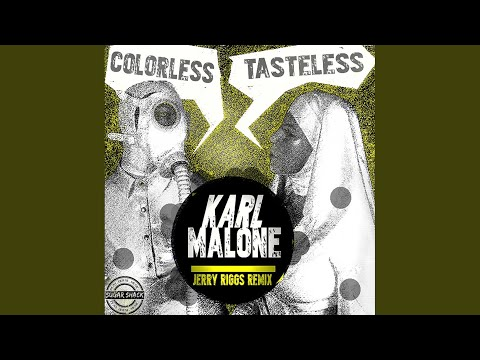Colorless, Tasteless (Jerry Riggs' Baked Acid Remix)