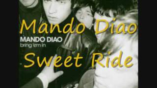 Mando Diao - Sweet Ride