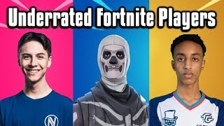 6 Most UNDERRATED Fortnite Players You Need To Watch!