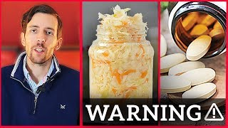 You Should Never Use Probiotics or Fermented Foods If......