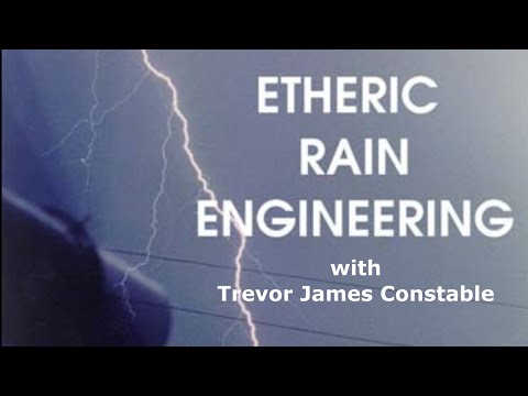Etheric Rainmaking with Trevor James Constable