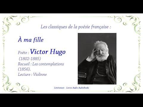 à Ma Fille De Victor Hugo Poésie Audio Les Contemplations