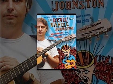 The Devil and Daniel Johnston
