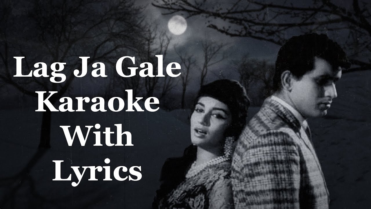 Lyrics of the song | Woh Kaun Thi,Lag Ja Gale Ki Phir song lyrics | Woh Kaun Thi, find songs lyrics,Lag Ja Gale Ki Phir song lyrics, Woh Kaun Thi,lyrics of the song lag ja gale