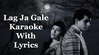 Lag Ja Gale Karaoke With Lyrics | Woh Kaun Thi | Lata Mangeshkar