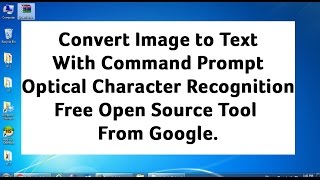 convert image to text using CMD Command Prompt ,Tesseract Optical Character Recoginition(OCR)