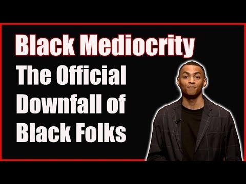"""I Support Black Mediocrity"""