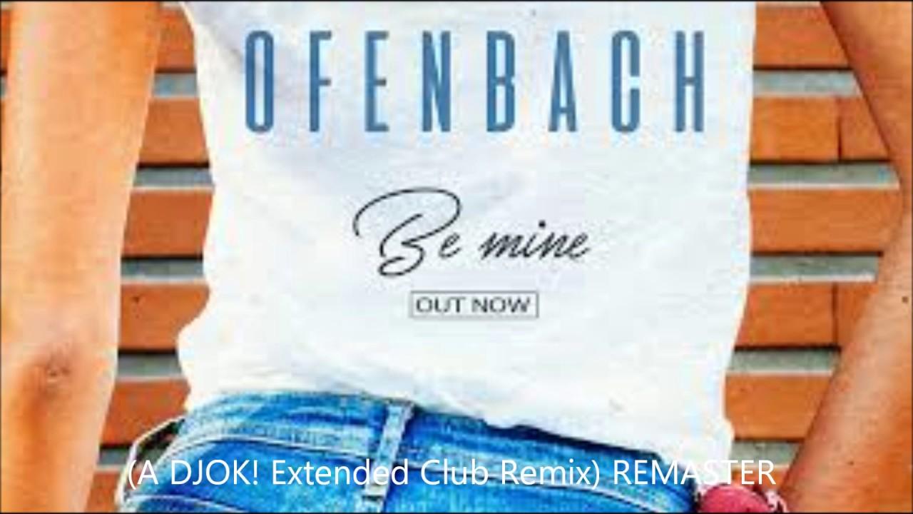 ofenbach be mine