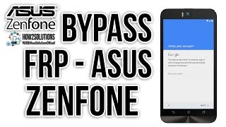 2017 Latest || Asus ZenFone Google Verify FRP Lock Bypass 100 Working All Asus Review