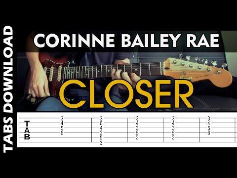 Corinne Bailey Rae - Closer - GUITAR TABS COVER