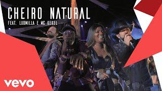 Baixar Fernando & Sorocaba, Ludmilla - Cheiro Natural (Ao Vivo) ft. MC Kekel