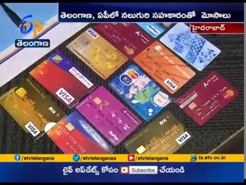 Cloning of International Credit Cards | Five Arrested in Hyderabad