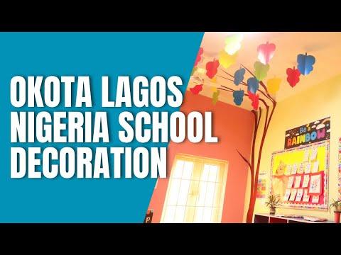SCHOOL / CLASSROOM DECORATION 2021 OKOTA LAGOS NIGERIA PROJECT 🇳🇬