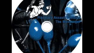 Planetary Assault Systems ‎– The Messenger - Railer (Further Exploration)