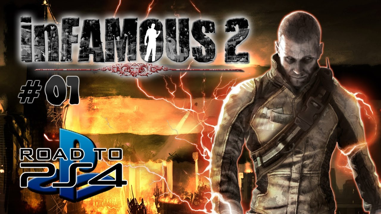 Road to PS4 - InFAMOUS 2 - Part 1