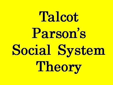 Talcot parson social system theory