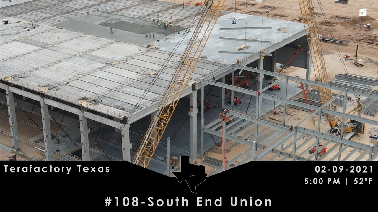 Tesla Terafactory Texas Update #108 in 4K:  South End Union - 02/09/21 (5:00pm | 52°F)