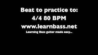 Beats to Practice with:  4/4 80BPM -LearnBass.net-