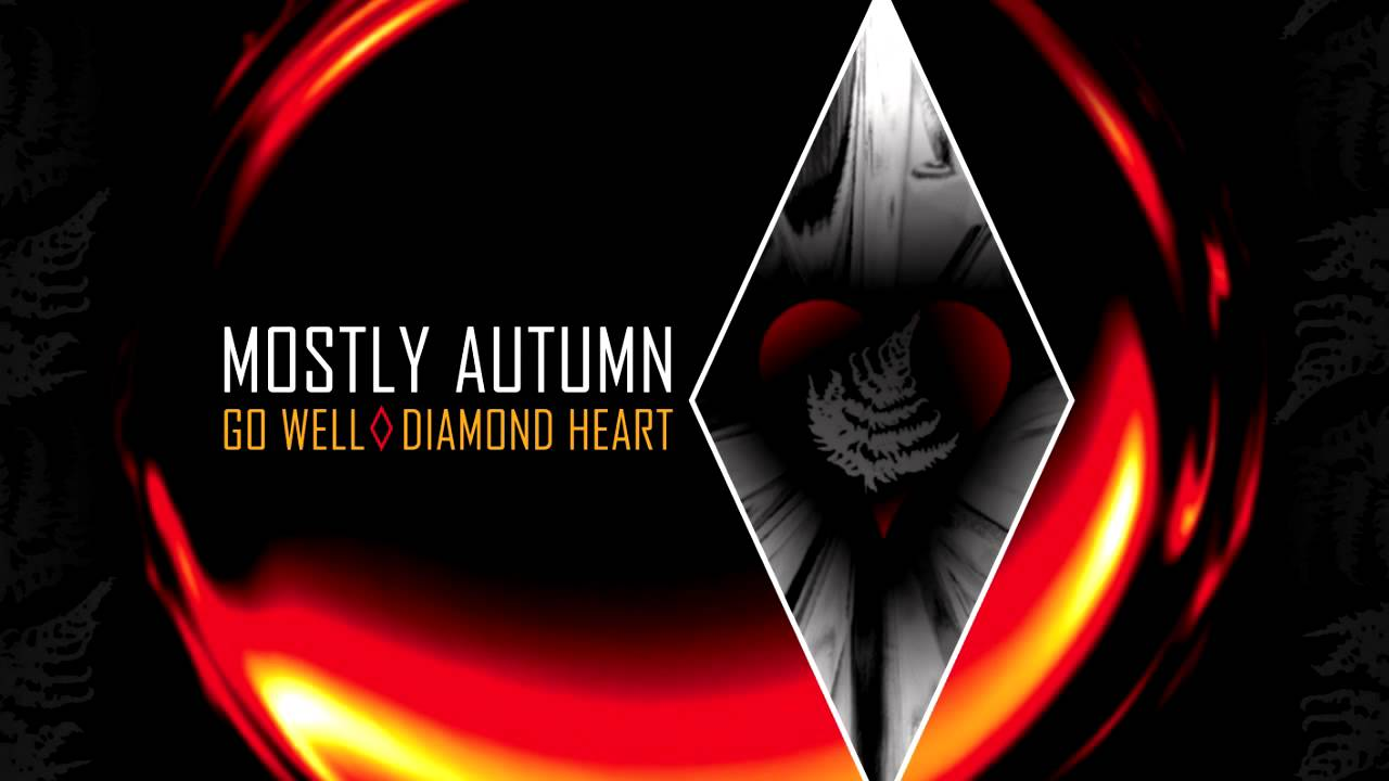 Mostly autumn go well diamond heart youtube mostly autumn go well diamond heart biocorpaavc Image collections