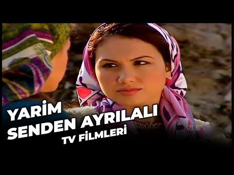 Yarim Senden Ayrılalı - Kanal 7 TV Filmi