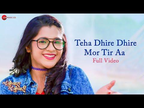 Teha Dhire Dhire Mor Tir Aa - Full Video | Mahun Kunwara Tahun Kunwari | Akash, Elsa, Mann