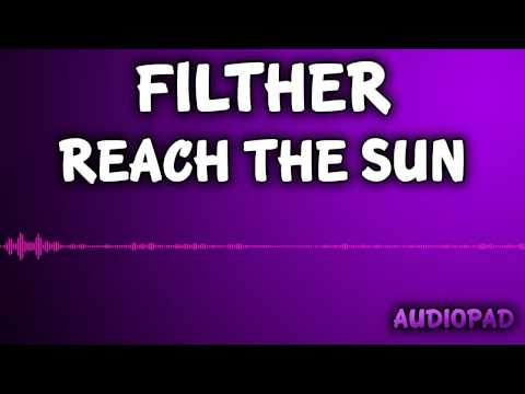 Royalty Free Music - Filther - Reach The Sun