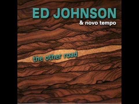 Ed Johnson & Novo Tempo - Samba 2 Tom