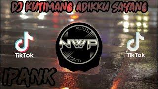 Download Mp3 Viral Tik Tok ! Dj Kutimang Adikku Sayang Remix Ipank 2020
