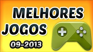 Melhores Jogos para Android 2013 || Best Games for Android 2013