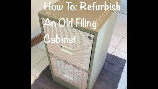 How To: Refurbish An Old Filing Cabinet