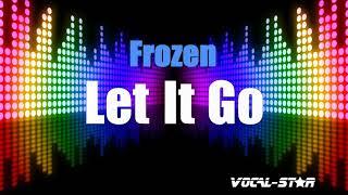 Frozen - Let It Go (With Lead Vocals) (Karaoke Version) with Lyrics HD Vocal-Star Karaoke
