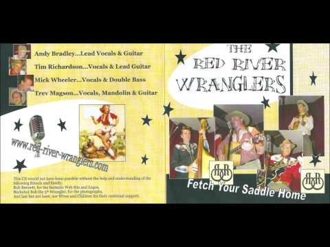 The Lonesome Trail - The Red River Wranglers