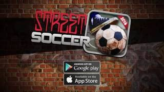 Play Street Soccer Cup 2016 Game Trailer for Android and IOS