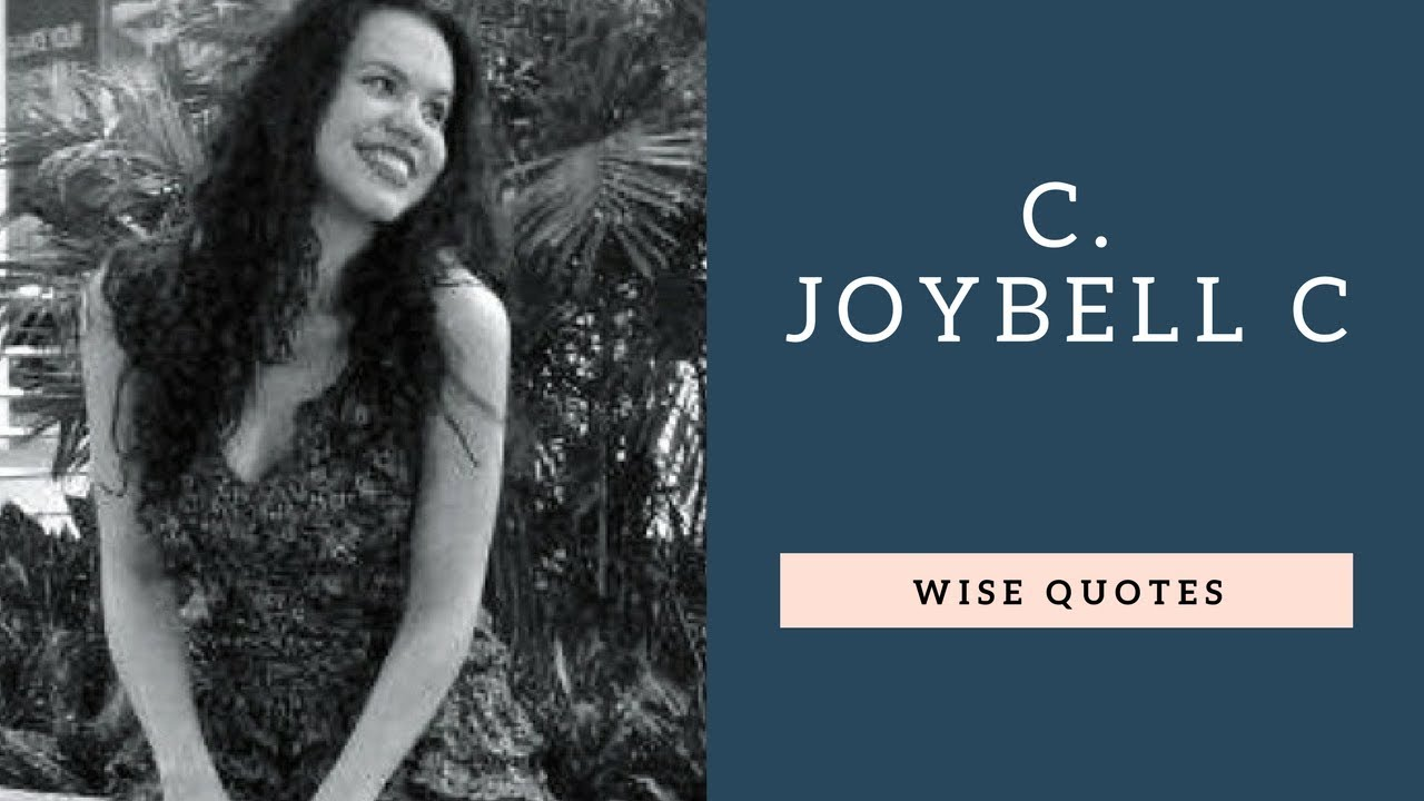 c joybell c sayings quotes