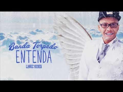 BANDA TORPEDO - ENTENDA (SUCESSO NA VOZ DO DEIVISON KELLRS) MUSICA NOVA