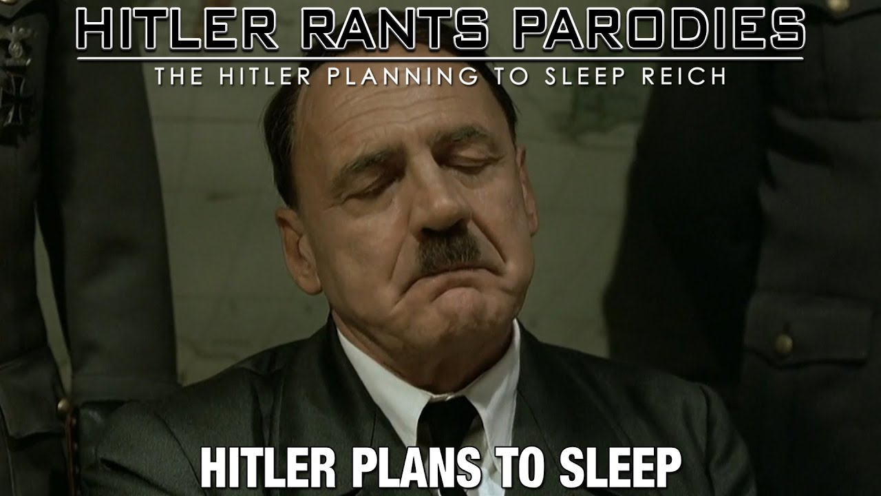 Hitler plans to sleep