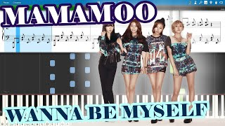 마마무(MAMAMOO) - WANNA BE MYSELF [Piano Tutorial | Sheets | MI…